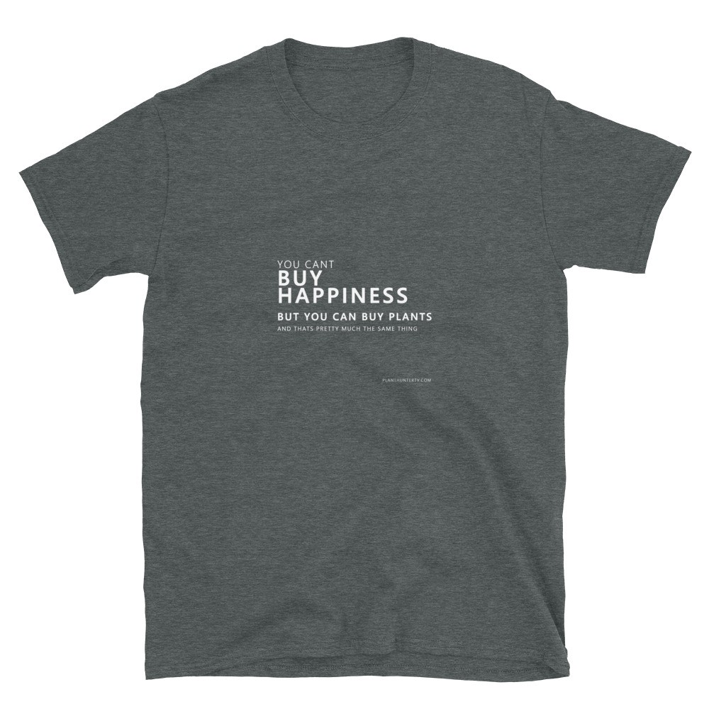 You cant buy happiness gray t shirt